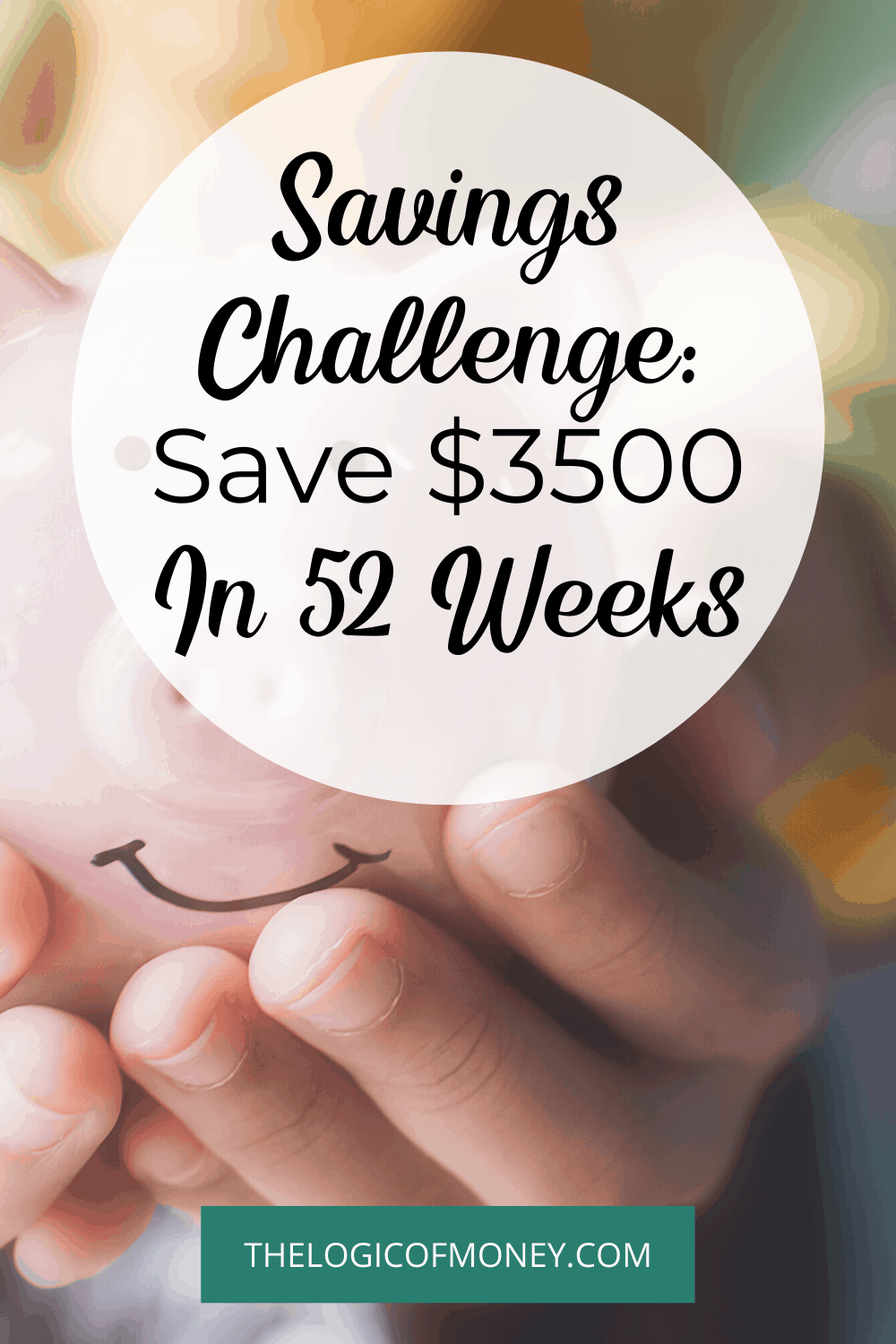 Savings Challenge Save 3500 in 52 Weeks